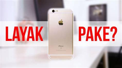 iphone 6s refurbish layak pake