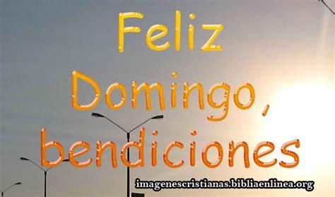 imagenes de feliz domingo para hermanos imagenes de feliz domingo con bendiciones imagenes