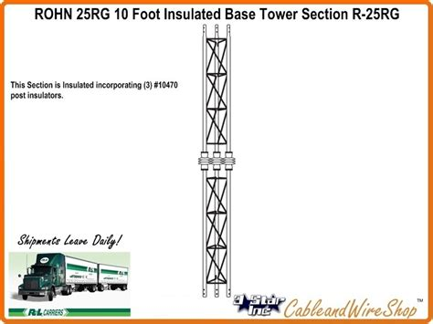 rohn 25g tower sections rohn 25rg 10 foot insulated base tower section r 25rg