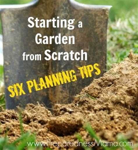 Starting A Garden From Scratch the world s catalog of ideas