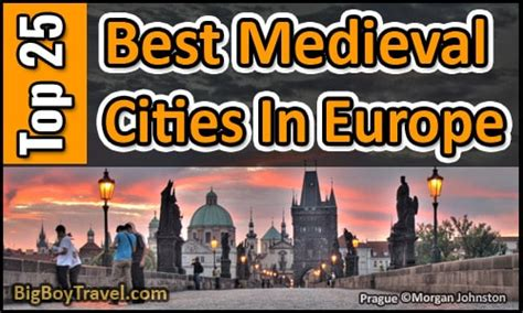 Top 25 Medieval Cities In Europe: Best Preserved Towns