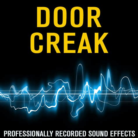 sound wav door creak effects