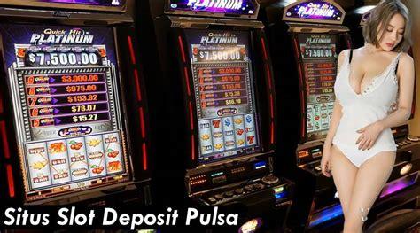 situs slot deposit pulsa  bonus  tips menang