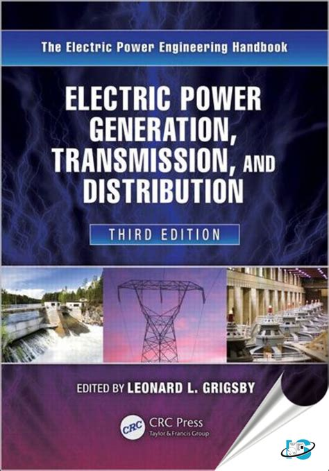 electric power transformer engineering third edition the electric power engineering handbook books electric power generation transmission and distribution