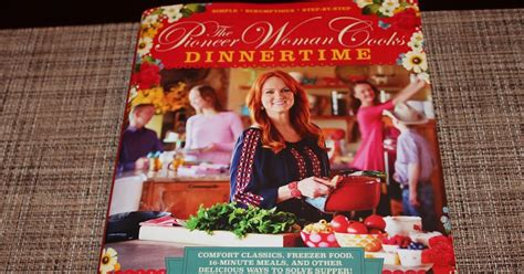 dinner time by ree drummond confessions of a sports mama the pioneer woman cooks