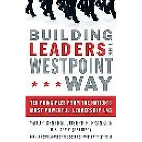 Buku Building Leaders The West Point Way building leaders the west point way ten principles from