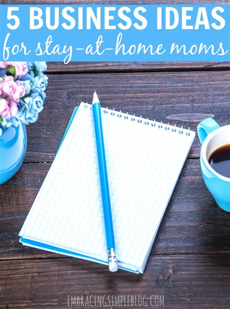 5 business ideas for stay at home embracing simple
