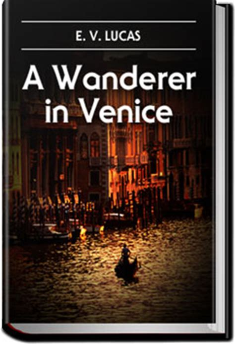 A Wanderer In Venice by January 2014 All You Can Books