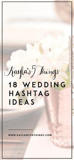 wedding hashtag ideas images   wedding