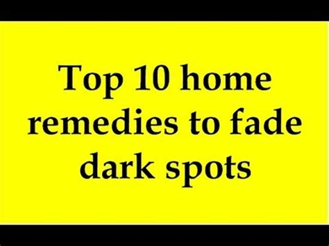 Why Can T Find My Channel Top 10 Home Remedies To Fade Spots