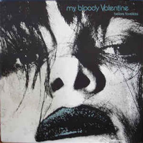 my bloody discogs my bloody before loveless vinyl lp lp at