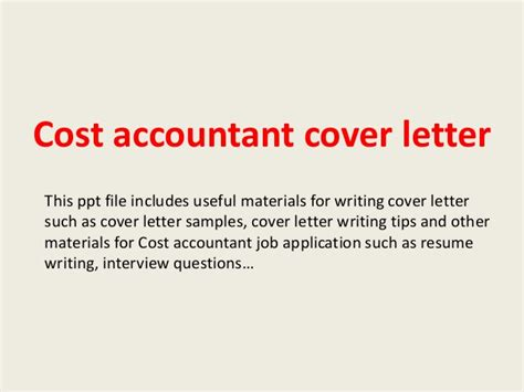 cost accountant cover letter cost accountant cover letter