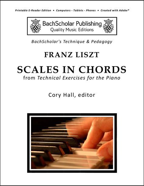 Buku Piano Technical Exercises Franz Liszt liszt scales in chords bachscholar 174