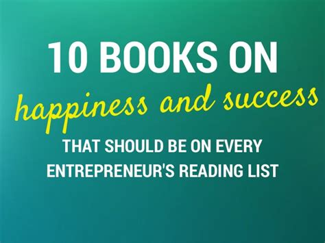 entrepreneurship the science and process for success books 10 books on happiness and success for entrepreneurs