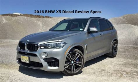 x5 diesel review 2016 bmw x5 diesel review specs auto bmw review