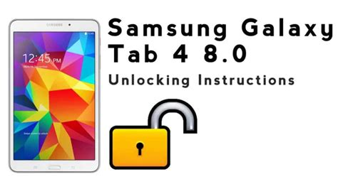 how to unlock the samsung galaxy tab 4 8 0 using an unlock code