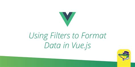 format date vue js using filters to format data in vue js alligator io