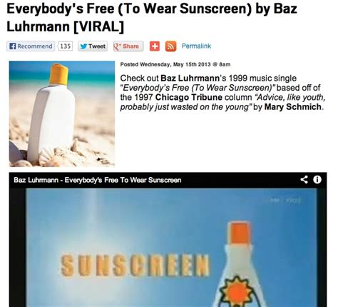 baz luhrmann everybody s free to wear sunscreen 25 best ideas about wear sunscreen on