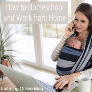 I Want To Work From Home Online - how to homeschool and work from home