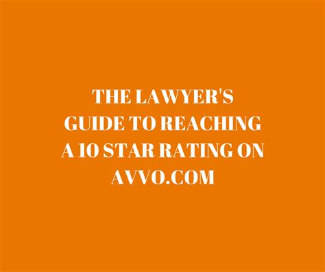 a barrister s guide to the lawyer s guide to reaching a 10 rating on avvo