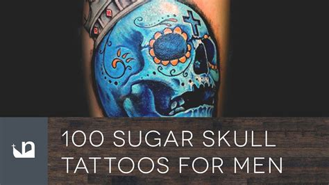 sugar skull tattoos for men mexican skull images for tatouage