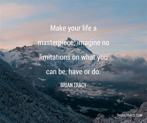 motivational inspirational quotes 36 motivational and inspirational quotes brian tracy