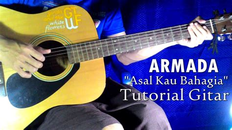 tutorial gitar lagu naruto armada asal kau bahagia tutorial gitar youtube