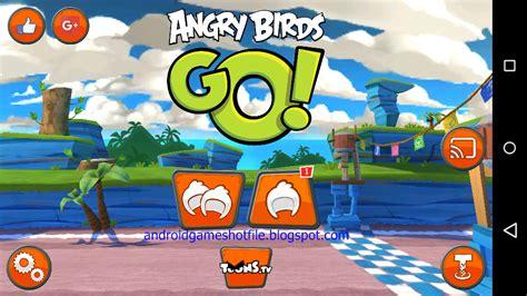 angry birds go mod apk android mod apk 2017 for your android mobile and tablet angry birds go v1 13 7
