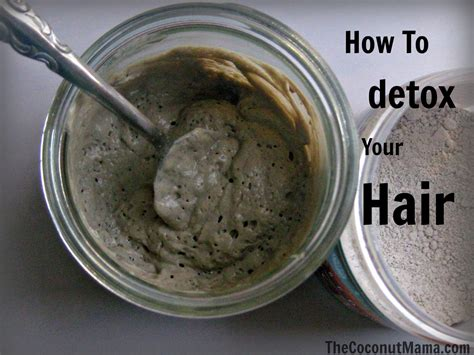 Detox Hair Mask Diy by How To Detox Your Hair The Coconut
