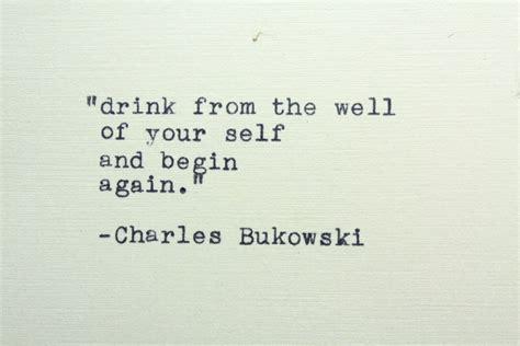 best bukowski quotes charles bukowski best quotes quotesgram
