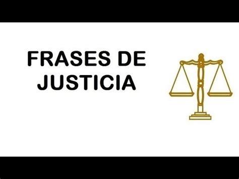 imagenes de el valor justicia frases sobre la justicia youtube