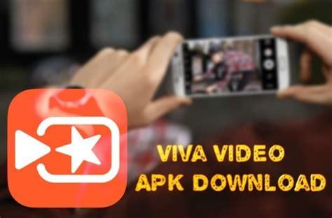 viva apk viva apk android with updated vivavideo apk