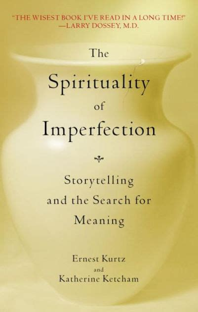 Pdf Spirituality Imperfection Storytelling Search Meaning by The Spirituality Of Imperfection Storytelling And The
