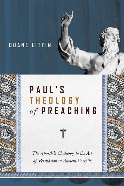 in in paul explorations in paul s theology of union and participation books paul s theology of preaching intervarsity press