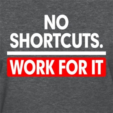 Hoodie Wanita No Shorcuts Work For It shop no shortcuts t shirts spreadshirt