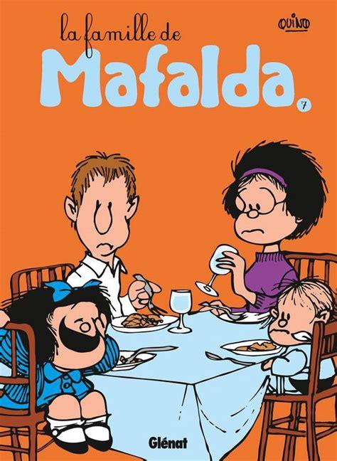 mafalda 9 les vacances de mafalda livre mafalda tome 07 ne la famille de mafalda quino gl 233 nat bd jeunesse 9782723480789