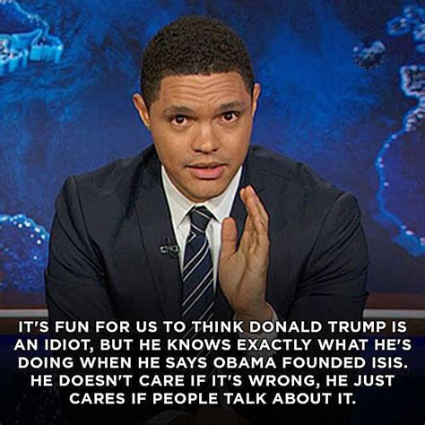 Trevor Noah Memes - funny quotes about donald trump by comedians and celebrities