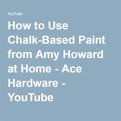 chalk paint ace hardware 25 best ideas about howard on howard