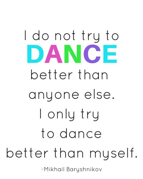 printable dance quotes 17 best images about dance quotes on pinterest dance