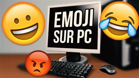emoji youtube comments comment avoir les emoji ios sur pc sans logiciel youtube
