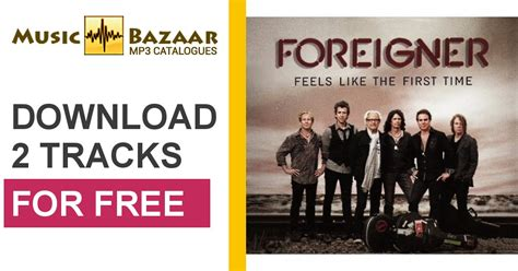 download mp3 feels like the first time feels like the first time second edition foreigner mp3