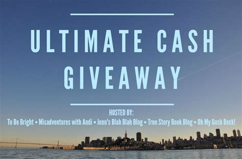 Blogger Giveaway Opportunities - ultimate cash giveaway