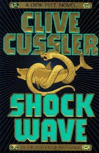 shock wave dirk pitt b07427tksb fiction book review shock wave by clive cussler author