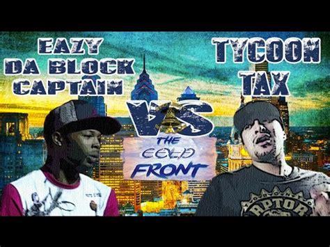 Tax Rap by Klbl Rap Battle Eazy Da Block Captain Vs Tycoon Tax