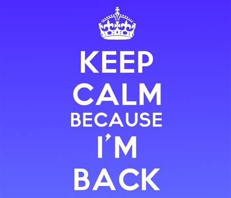 Im Back 2 by I M Back Pictures To Pin On Pinsdaddy