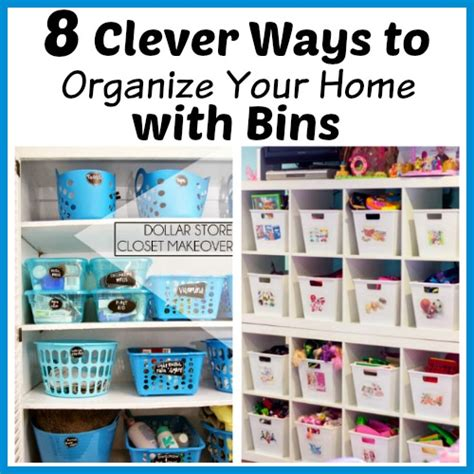 ways to organize your house 8 clever ways to organize your home with bins