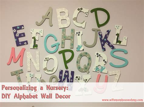 personalizing a nursery diy alphabet wall decor