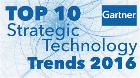 top green tech trends in 2017 gartner s top 10 strategic technology trends for 2017
