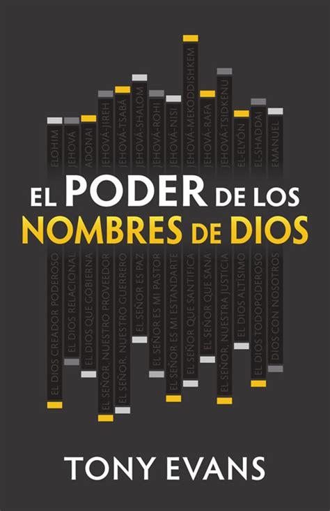 librerias evangelicas el poder de los nombres de dios sepa asociaci 243 n de
