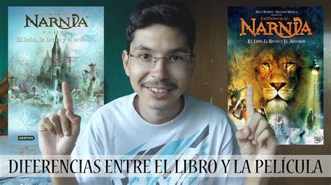 libro el leon la bruja las cr 243 nicas de narnia el le 243 n la bruja y el ropero libro vs pel 237 cula youtube